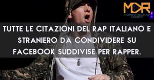 Frasi Rap: Citazioni e Aforismi Rap Italiano e Straniero per Rapper