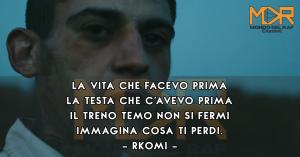 Frase di Rkomi della canzone Mai Più estratta da Io In Terra del 2017. Frasi, citazioni, aforismi rap italiano.